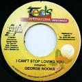 George Nooks - I Can't Stop Loving You