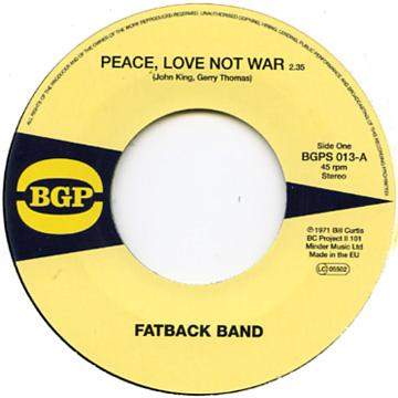 Johnny King, Fatback Band - Peace Love Not War (7