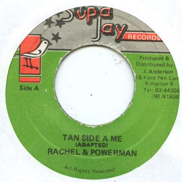 Rachel, Powerman - Tan Side A Me (7