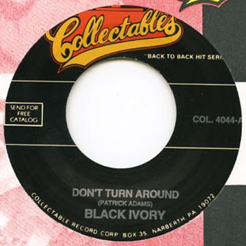 Black Ivory - Don't Turn Around (7