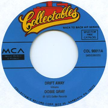 Dobie Gray - Drift Away (7