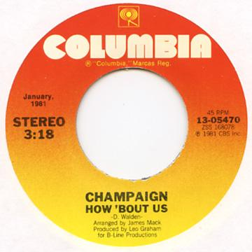 Champaign - How 'Bout Us (7