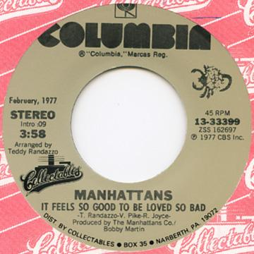 Manhattans - It Feels So Good To Be Loved So Bad (7