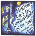 Bonnie Prince Billy, Trembling Bells - New Year's Eve's The Laneliest Night Of The Year (Picture Sleeve)