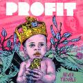 Profit - Never Trouble EP (4 Tracks) (Picture Sleeve)