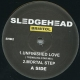 Sledgehead - Unfinished Love (Trembling Star Mix); Mortal Step