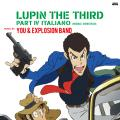 You & Explosion Band - Lupin The Third Part Iv Original Sound Track: Italiano