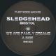 Sledgehead Bristol (Ray Mighty) - Dreams Satisfy
