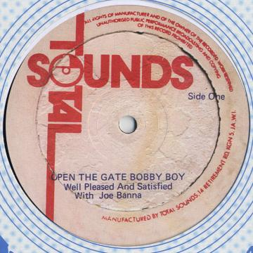 Open The Gate Bobby Boy / Zion Version; Open Version