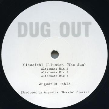 Classical Illusion (The Sun) (Duplate Mix) / (Alternate Mix Part 1); (Part 2); (Part 3)