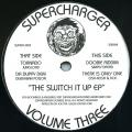 Various - Supercharger Volume Three: Switch It Up EP