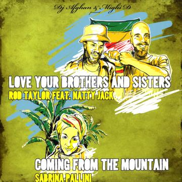 Love Your Brothers And Sisters; Coming From The Mountaion (Picture Sleeve) / Sabbath Theme; Dub