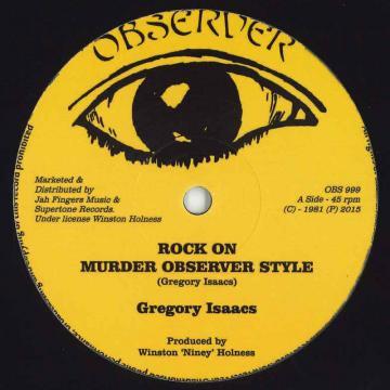 Rock On (Murder Observer Style) / Jah Is Watching / Hustling