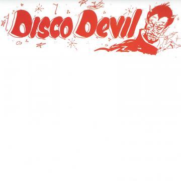 """Disco Devil (Extended Version) / Disco Devil (7"""" Mix)"""