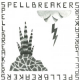Spellbreakers - Who Feels It Knows It; Who Feels It Dubs It (Picture Sleeve)