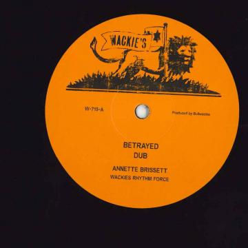 Betrayed (Extented Mix); Betrayed Dub / What A Feeling Dub; What A Dub