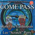 Lee Perry, Robel The Earthiopian - Come Pass (Picture Sleeve)