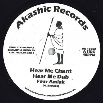 Hear Me Chant; Hear Me Dub / Ancient Man; Ancient Dub