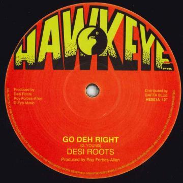 Go Deh Right / Go Deh Dub