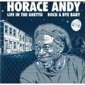 Horace Andy - Life In The Ghetto; Dub In The Ghetto