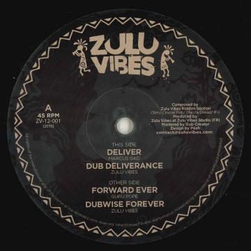 Deliver; Dub Deliverance / Forward Ever; Dubwise Forever