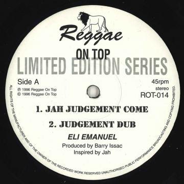 Jah Judgement Come; Judgement Dub / (Dub Plate Mix); (Judgement Dub)