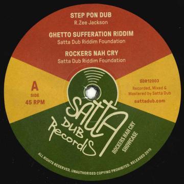 Step Pon Dub; Ghetto Sufferation Riddim; Rockers Nah Cry / Roll Call; Feeling Great Ghetto Dub