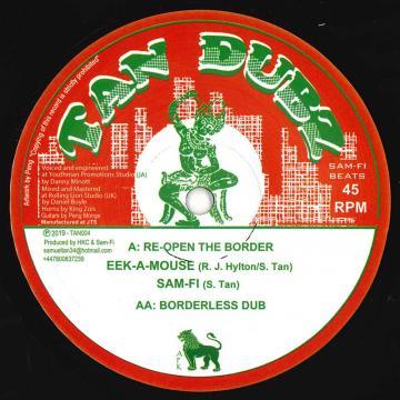 Re Open The Border; Borderless Dub / Cross Over Yonder; Beyond The Dub