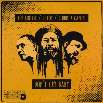 Don't Cry Baby; Baby Be Cool / Lover Song; Lover Dub