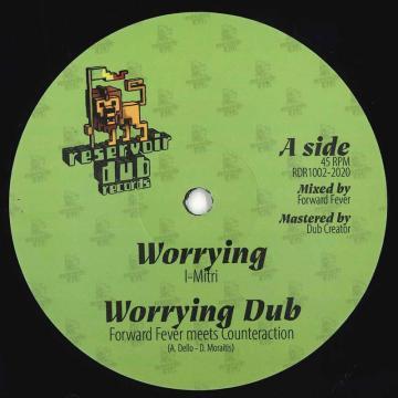 Worrying; Worrying Dub / Lose Control; Lose Control Dub