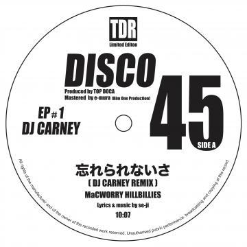忘れられないさ (DJ Carney Remix) / Fujiyama Fever (DJ Carney Remix)