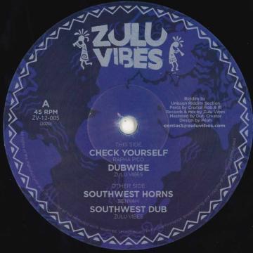 Check Yourself; Dubwise / Southwest Horns; Southwest Dub