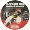 Elephant Man, Action K - Vampires & Informers (Subatomic Sound System's Bloodstep Mix); Stereotyp's Bloody Barefoot Mix