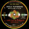 Jah Free; Sista Simiah - Devils Playground; Come Out Of Babylon