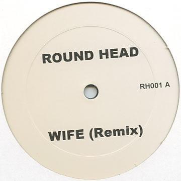 Wife (Remix) / Wife (Remix)