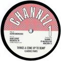 Clarence Parks - Things Come To Bump