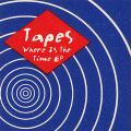 Tapes - Where Is The Time; Persian Pulse Width