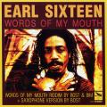 Earl Sixteen; Bost - Words Of My Mouth; Words Of My Mouthpiece