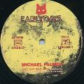 Michael Palmer - One Day Bad Boy (Picture Sleeve)