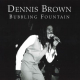 Dennis Brown - Bubbling Fountain (Love Jah)