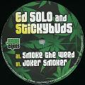 Ed Solo, Stickybuds - Smoke The Weed