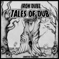 Iron Dubz - Tales Of Dub Chapter 1 (Picture Sleeve)