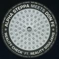 Alpha Steppa, Reality Soljahs; Alpha Steppa - Reality Check; M Theory