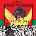 Dillinger, Roots Radics, We The People Band - Join The Queue (with download code)