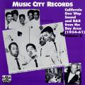 Various - Music City Records: California Doo Wop Sound And R&b From Th Bay Area 1954-61 Volume 2