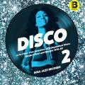 Various - Disco 2 (B) : A Further Fine Selection Of Independent Disco, Modern Soul And Boogie 1976-80 (with Do
