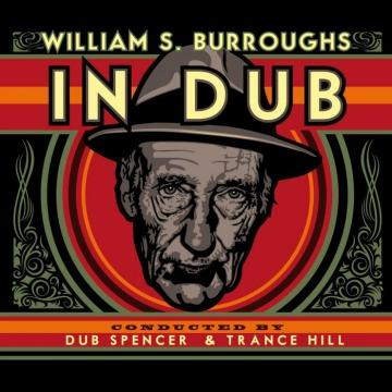 In Dub (Conducted by Dub Spencer & Trance Hill) (CD + LP)