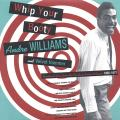 Andre Williams - Whip Your Booty: Rare & Unreleased Soul, Funk & Dance Jams From The Vaults Of Andre Williams 1967-19