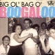 Various - Big Ol Bag O Boogaloo Volume 4