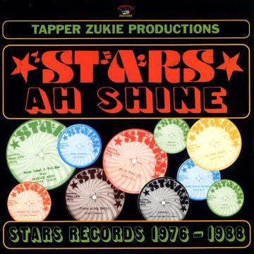 Tappa Zukie Productions: Stars A Shine, Stars Records 1976-1988 (180g)